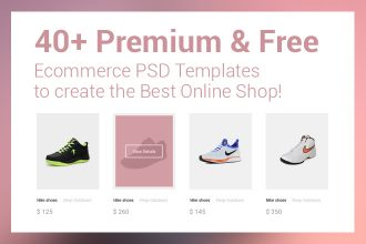 40+Premium & Free Ecommerce PSD Templates to create the Best Online Shop!