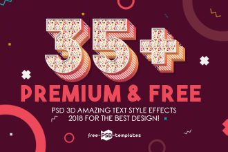 35+Premium & Free PSD 3D Amazing Text Style Effects 2018 for the best design!
