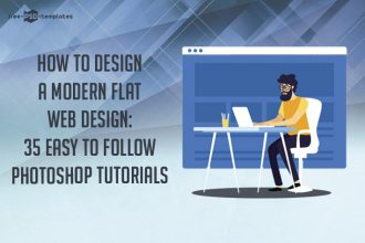 How to Design a Modern Flat Web Design: 35 Easy-to-Follow Photoshop Tutorials and Guides