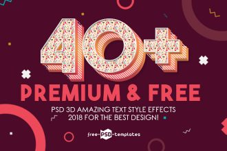 40+Premium & Free PSD 3D Amazing Text Style Effects 2018 for the best design!