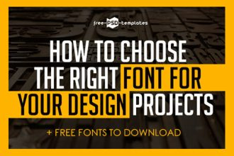 How to Choose the Right Font for Your Design Projects (+ Free Fonts to Download)
