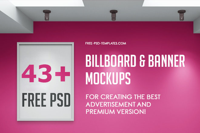 43+ Free PSD Billboard & Banner Mockups for creating the