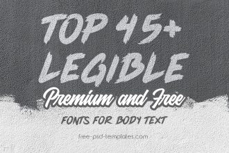 Top 45+ Legible Premium and Free Fonts for Body Text