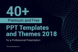 40+ Premium and Free PPT Templates and Themes 2018 for a Professional Presentation
