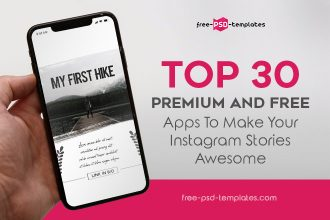Top 30 Premium and Free Apps to Make Your Instagram Stories Awesome in 2019