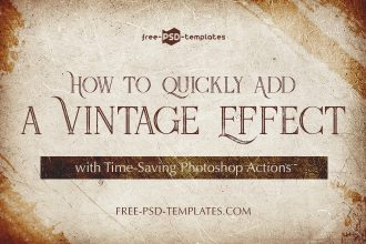 How to Quickly Add a Vintage Effect with Time-Saving Photoshop Actions