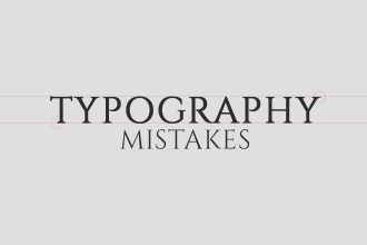 Most Common Typography Mistakes Every Designer Should Avoid