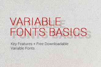 Variable Fonts Basics: Key Features + Free Downloadable Variable Fonts