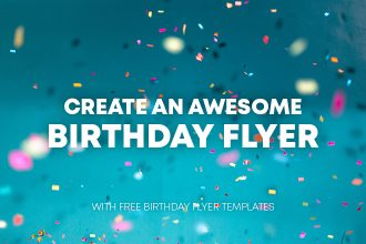 How to Create an Awesome Birthday Flyer with Free B-Day Flyer Templates?
