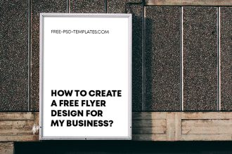 How to Create a Free Flyer Design for My Business?