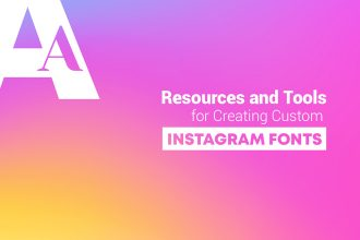 Best Free Resources and Tools for Creating Custom Instagram Fonts